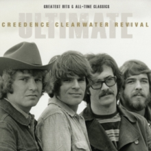 Ultimate Creedence Clearwater Revival: Greatest Hits and All-time Classics, CD / Album Cd