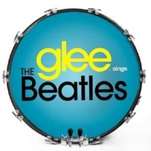 Glee Sings the Beatles, CD / Album Cd