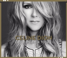 Loved Me Back to Life (Deluxe Edition), CD / Album Cd