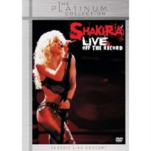 Shakira: Live and Off the Record, DVD  DVD