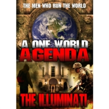 One World Agenda - The Illuminati: The Men Who Run the World, DVD  DVD