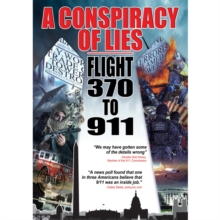 A   Conspiracy of Lies - Flight 370 to 911, DVD DVD