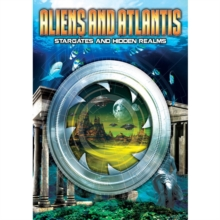 Aliens and Atlantis - Stargates and Hidden Realms, DVD DVD