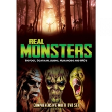 Real Monsters - Bigfoot, Goatman, Aliens, Humanoids and UFOs, DVD DVD