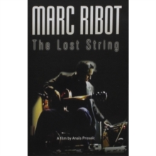 Marc Ribot: The Lost String, DVD  DVD