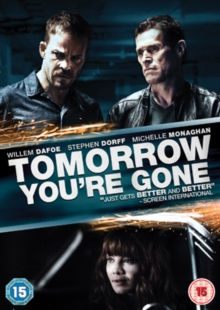 Tomorrow You're Gone, DVD  DVD