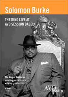 Solomon Burke: The King Live at AVO Session, Basel, DVD  DVD