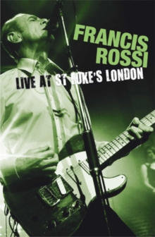 Francis Rossi: Live from St. Luke's, London, DVD  DVD