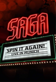 Saga: Spin It Again - Live in Munich, DVD  DVD