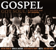 Gospel Got Soul: A Golden Age of Gospel, CD / Album Cd