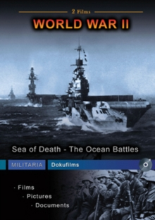 World War II: Sea of Death - The Ocean Battles, DVD  DVD