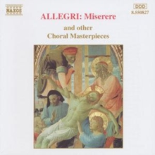 Allegri: Miserere and Other Choral Masterpieces, CD / Album Cd