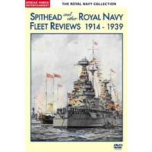 Spithead and Other Royal Navy Fleet Reviews 1914-1939, DVD  DVD