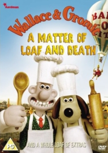 Wallace and Gromit: A Matter of Loaf and Death, DVD  DVD
