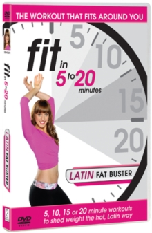 Fit in 5 to 20 Minutes: Latin Fat Buster, DVD  DVD