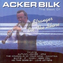 The Best of Acker Bilk: Stranger On the Shore, CD / Album Cd
