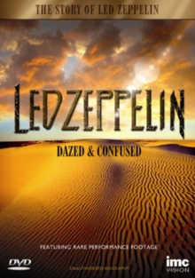 Led Zeppelin: Dazed and Confused, DVD  DVD