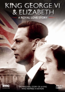 King George VI and Elizabeth - A Royal Love Story, DVD  DVD