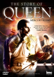 Queen: The Story of Queen - Mercury Rising, DVD  DVD