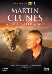Martin Clunes: A Lion Called Mugie, DVD  DVD
