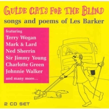 Guide Cats for the Blind: Songs and Poems of Les Barker, CD / Album Cd