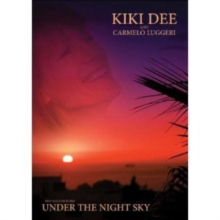 Kiki Dee and Carmelo Luggeri: Under the Night Sky, DVD  DVD