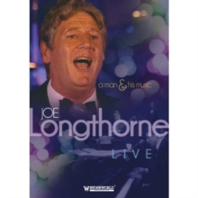 Joe Longthorne: A Man and His Music, DVD  DVD