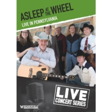 Asleep at the Wheel: Live in Pennsylvania, DVD  DVD