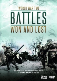 World War Two: Battles Won and Lost