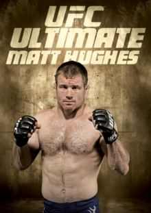 Ultimate Fighting Championship: Ultimate Matt Hughes, DVD  DVD