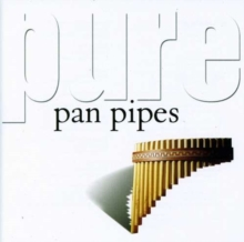 Pure Pan Pipes, CD / Album Cd