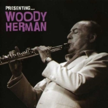 Presenting Woody Herman, CD / Album Cd