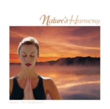 Nature's Harmony: Music for Relaxation, CD / Album Cd