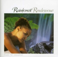 Rainforest Rendezvous, CD / Album Cd
