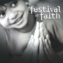 Festival of Faith - Timeless Songs of Praise, CD / Album Cd