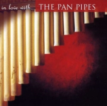 In Love With the Pan Pipes, CD / Album Cd