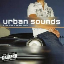 A Urban Sounds: New Style of Garage, CD / Album Cd