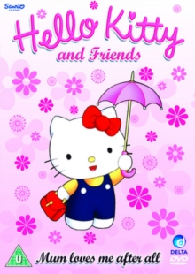Hello Kitty and Friends: Mum Loves Me After All, DVD  DVD