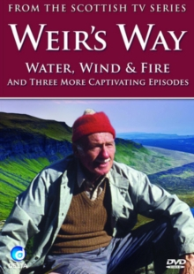 Weir's Way: Water, Wind and Fire and Three More Captivating..., DVD  DVD