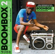 Boombox 2: Early Independent Hip Hop, Electro and Disco Rap 1979-83, CD / Album Cd