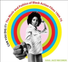 Soul Jazz Records Presents Can You Dig It?: The Music and Politics of Black Action Films 1969-75, CD / Album Cd