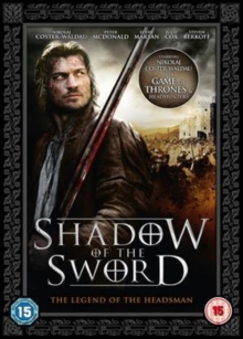 Shadow of the Sword - The Legend of the Headsman, DVD  DVD
