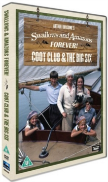 Swallows and Amazons Forever: The Coot Club/The Big Six, DVD DVD