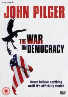 John Pilger: The War On Democracy, DVD  DVD