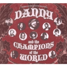 Danny and the Champions of the World, CD / Album Cd