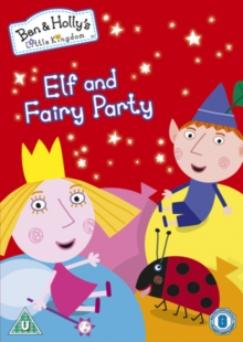 Ben and Holly's Little Kingdom: Elf and Fairy Party, DVD  DVD