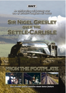 Sir Nigel Gresley Over the Settle-Carlisle - From the Footplate, DVD  DVD