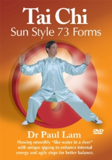 Tai Chi Sun Style - The 73 Forms With Dr Paul Lam, DVD  DVD