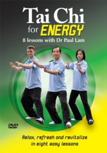 Tai Chi for Energy - 8 Lessons With Dr Paul Lam, DVD  DVD