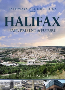 Halifax Past, Present and Future, DVD  DVD